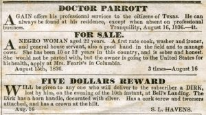 """A series of newspaper ads, including one for the sale of an enslaved woman. Taken from the August 16th, 1838 edition of the Houston newspaper """"Telegraph and Texas Register."""" From the Texas Newspaper Collection, Dolph Briscoe Center for American History."""