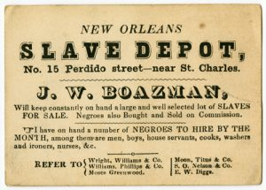 Nineteenth-century advertising card for a New Orleans slave depot. Natchez Trace Collection, Ephemera Collection, Dolph Briscoe Center for American History.